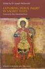 Exploring Moral Injury in Sacred Texts - Book