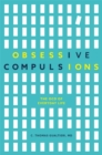 Obsessive Compulsions : The Ocd of Everyday Life - Book