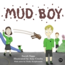 Mud Boy : A Story about Bullying - eBook