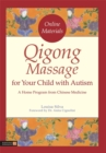 Qigong Massage for Your Child with Autism : A Home Program from Chinese Medicine - Book