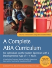 A Complete ABA Curriculum for Individuals on the Autism Spectrum with a Developmental Age of 1-4 Years : A Step-by-Step Treatment Manual Including Supporting Materials for Teaching 140 Foundational Sk - Book