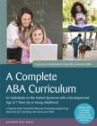A Complete ABA Curriculum for Individuals on the Autism Spectrum with a Developmental Age of 7 Years Up to Young Adulthood : A Step-by-Step Treatment Manual Including Supporting Materials for Teaching - Book