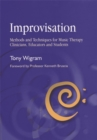 Improvisation : Methods and Techniques for Music Therapy Clinicians, Educators, and Students - Book