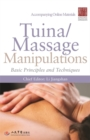 Tuina/ Massage Manipulations : Basic Principles and Techniques - Book