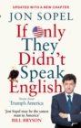 If Only They Didn't Speak English : Notes From Trump's America - Book