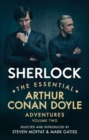 Sherlock: The Essential Arthur Conan Doyle Adventures Volume 2 - Book