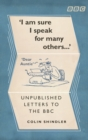 I'm Sure I Speak for Many Others... : Unpublished Letters to the BBC - Book