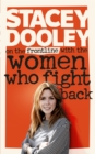 On the Front Line with the Women Who Fight Back - Book