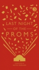 Last Night of the Proms : An Official Miscellany - Book