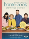 Britain's Best Home Cook : Great Food Every Day: Simple, delicious recipes from the new BBC series - Book