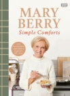 Mary Berry's Simple Comforts - Book