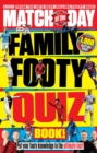 Match of the Day Family Footy Quiz Book - Book