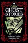 Classic Ghost Stories - Book