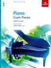 Piano Exam Pieces 2019 & 2020, ABRSM Grade 1 : Selected from the 2019 & 2020 syllabus - Book