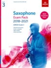 Saxophone Exam Pack 2018-2021, ABRSM Grade 3 : Selected from the 2018-2021 syllabus. 2 Score & Part, Audio Downloads, Scales & Sight-Reading - Book