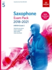Saxophone Exam Pack 2018-2021, ABRSM Grade 5 : Selected from the 2018-2021 syllabus. 2 Score & Part, Audio Downloads, Scales & Sight-Reading - Book