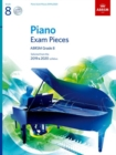 Piano Exam Pieces 2019 & 2020, ABRSM Grade 8, with 2 CDs : Selected from the 2019 & 2020 syllabus - Book