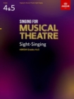 Singing for Musical Theatre Sight-Singing, ABRSM Grades 4 & 5, from 2020 - Book