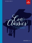 Core Classics, Grades 1-2 : Essential repertoire for piano - Book