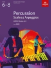 Percussion Scales & Arpeggios, ABRSM Grades 6-8 : from 2020 - Book