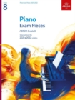 Piano Exam Pieces 2021 & 2022, ABRSM Grade 8 : Selected from the 2021 & 2022 syllabus - Book