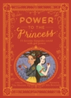 Power to the Princess : 15 Favourite Fairytales Retold with Girl Power - Book