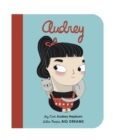 Audrey Hepburn : My First Audrey Hepburn - Book