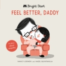Feel Better Daddy : A story about empathy - Book
