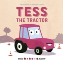 Whizzy Wheels Academy: Tess the Tractor - Book
