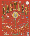 Castles Magnified : With a 3x Magnifying Glass! - Book