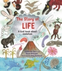 The Story of Life : A First Book about Evolution - Book