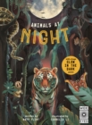 Glow in the Dark: Animals at Night - Book