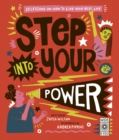 Step Into Your Power : 23 lessons on how to live your best life - Book