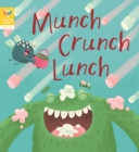 Reading Gems Phonics: Munch Crunch Lunch (Book 3) - Book