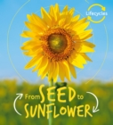 Lifecycles: Seed to Sunflower - Book