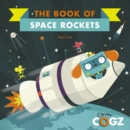 The Book of Space Rockets - Book
