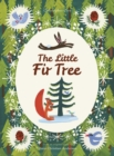 The Little Fir Tree : From an original story by Hans Christian Andersen - Book