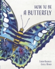 How to Be a Butterfly - Book