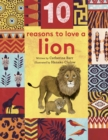 10 Reasons to Love... a Lion - eBook