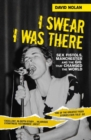 I Swear I Was There : Sex Pistols, Manchester and the Gig That Changed the World - Book