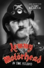 Lemmy and Motorhead : In the Studio - Book