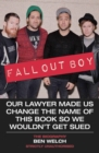 Fall Out Boy : The Biography - Book