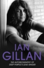 Ian Gillan : The Autobiography of Deep Purple's Lead Singer - Book
