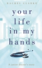 Your Life in My Hands - Book