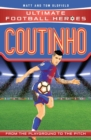 Coutinho (Ultimate Football Heroes) - Collect Them All! - Book