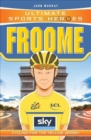 Ultimate Sports Heroes - Chris Froome : Cycling for the Yellow Jersey - Book