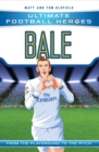 Bale (Ultimate Football Heroes) - Collect Them All! - Book