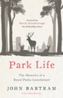 Park Life - The Memoirs of a Royal Parks Gamekeeper - eBook