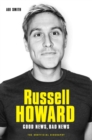 Russell Howard: The Good News, Bad News - The Biography - eBook
