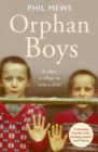 Orphan Boys - It Takes a Village to Raise a Child - Book